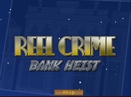 Reel Crime Bank Heist Slot Machine
