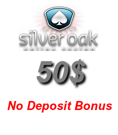 Get an exclusive $50 no deposit bonus at Silver Oak Casino!
