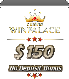 Get an exclusive $150 no deposit bonus at WinPalace Casino!